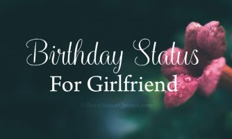 125+ Birthday Status for Girlfriend – Lovely Wishes Messages