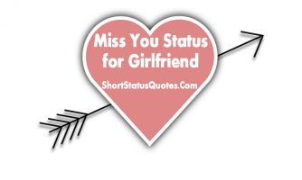 Miss You Status for Girlfriend – Cute Romantic I Miss You Status