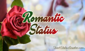 500+ Romantic Status – Romantic Captions & Text Messages